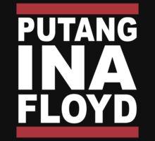 Putang Ina Floyd by LegendTLab