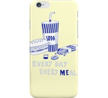 ME EVERY DAY EVERY MEAL iPhone Case/Skin