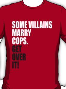 VILLAINS AND COPS T-Shirt