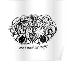 Eyes Mask - Don't Touch My Stuff! Aussie Tangle Poster