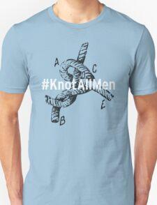 #KnotAllMen T-Shirt