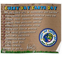 Every day Earth day  Poster
