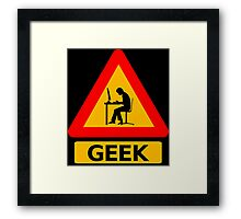 Geek Sign Framed Print