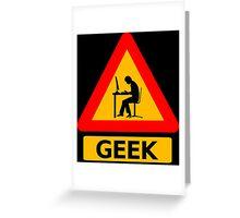 Geek Sign Greeting Card