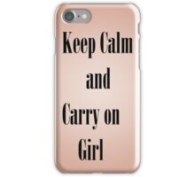 Keep calm and carry on girl iPhone Case/Skin
