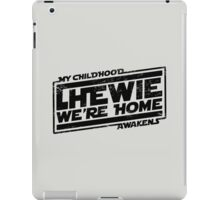 Chewie We're Home (My Childhood Awakens) - Dist black iPad Case/Skin