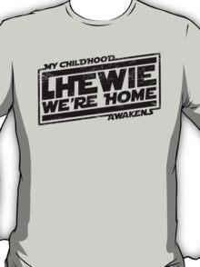 Chewie We're Home (My Childhood Awakens) - Dist black T-Shirt
