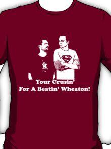 The Big Bang Theory Sheldon Wheaton Design! T-Shirt
