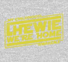 Chewie We're Home (My Childhood Awakens) - Dist yellow Kids Clothes