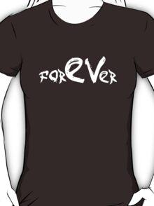 forEVer - Dark Background T-Shirt
