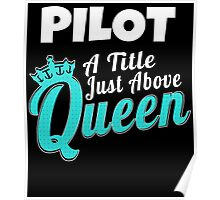 PILOT A TITLE JUST ABOVE QUEEN Poster