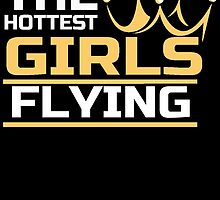 THE HOTTEST GIRLS FLYING by BADASSTEES