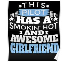 THIS PILOT HAS A SMOKIN' HOT AND AWESOME GIRLFRIEND Poster