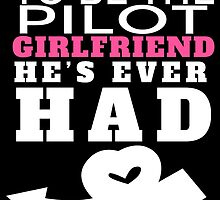 TO BE THE PILOT GIRLFRIEND HE'S EVER HAD by BADASSTEES