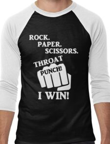 Rock, Paper, Scissors, Throat Punch! I win! Men's Baseball ¾ T-Shirt
