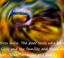 God bless the people In India's Earthquake by Sherri     Nicholas
