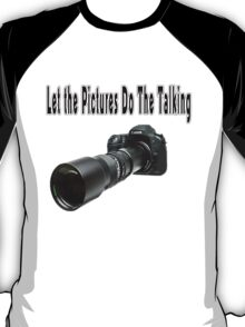 ♂ ♀ ∞ ☆ ★ Camera  With Telephoto Lense T-Shirt ♂ ♀ ∞ ☆ ★ T-Shirt