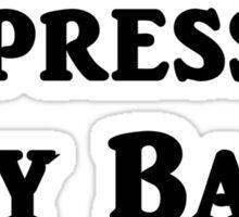 Stressed Depressed Boy Band Obsessed Sticker