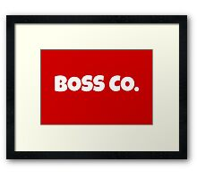 Boss Co. Framed Print