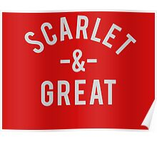 Scarlet & Great Poster