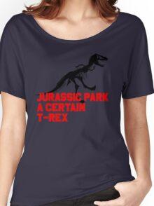 A Certain T-Rex Women's Relaxed Fit T-Shirt
