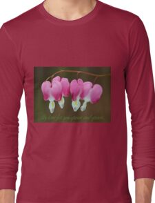 My love for you grows and grows... Long Sleeve T-Shirt