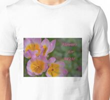 Flowers for Mom Unisex T-Shirt