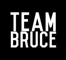 Team Bruce by Zachary Williams