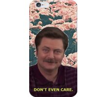 Don't Even Care iPhone Case/Skin