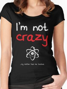 I'm not crazy - White Women's Fitted Scoop T-Shirt