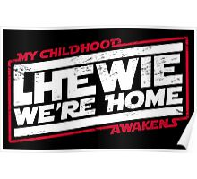 Chewie We're Home (My Childhood Awakens) - Dist Red White Poster