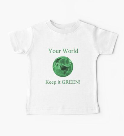 A Green World Baby Tee