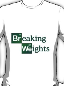 Breaking Weights - Breaking Bad Logo Style T-Shirt
