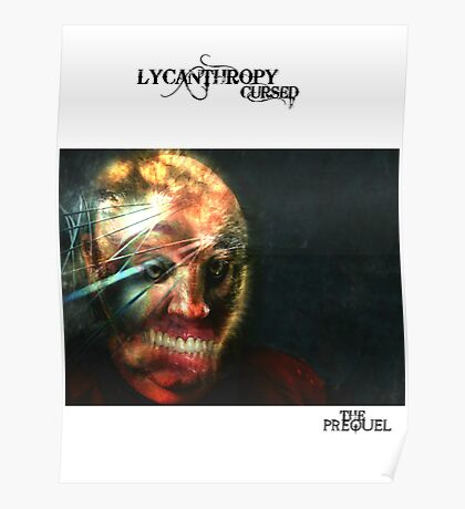LYCANTHROPY CURSED THE PREQUEL COMIC COVER Poster