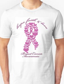 Breast - Hope, Faith and Love T-Shirt