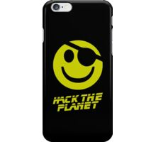 Hack the Planet!!! iPhone Case/Skin