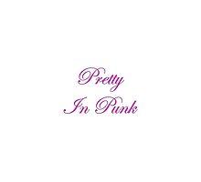 Pretty In Punk by kaleidodesigns