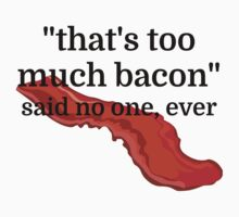 That's too much bacon - said no one, ever by evahhamilton