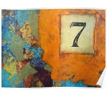 Lucky Number Seven - Abstract by Holly Cannell Poster