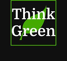 Think Green Unisex T-Shirt