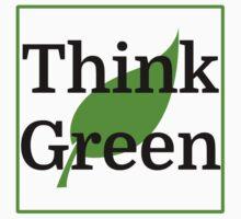 Think Green by evahhamilton