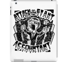 Attack of the Giant Accountant iPad Case/Skin