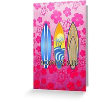 Pink Honu Born To Surf Greeting Card
