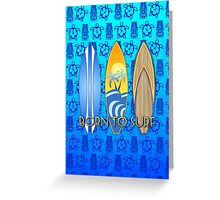 Born To Surf Tiki Greeting Card