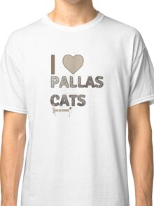 I Love Pallas Cats Classic T-Shirt