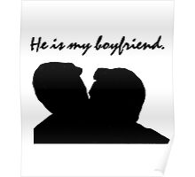 Jude and Connor - He is my boyfriend Poster