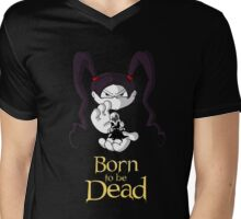 Born to be Dead- Nyx holding reaper Mens V-Neck T-Shirt