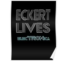 Eckert Lives (Text Only) Poster