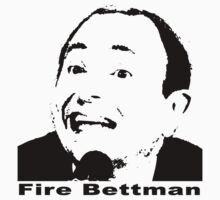 Fire Bettman by Theyreonfire