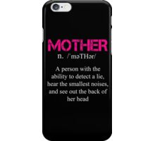 Mother Definition - Funny Tshirt iPhone Case/Skin